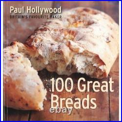100 great breads-paul hollywood-britain's favourit by paul hollywood Book The