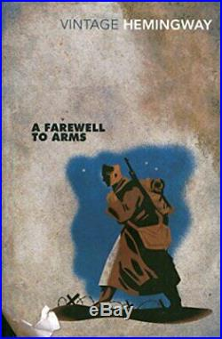 A Farewell To Arms (Vintage Classics) by Ernest Hemingway Book The Cheap Fast