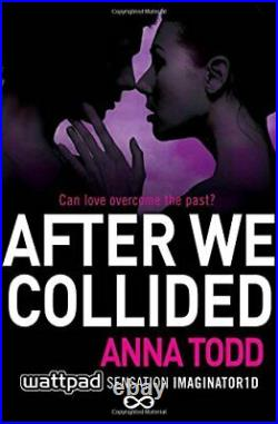 After We Collided 2 (The After Series) by Anna Todd Book The Cheap Fast Free
