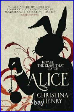 Alice (Chronicles of Alice 1) by Christina Henry Book The Cheap Fast Free Post