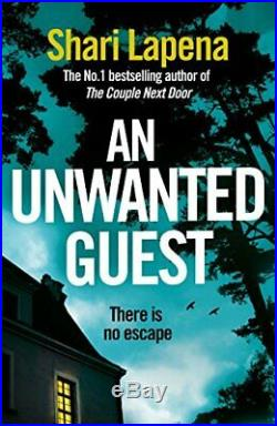 An Unwanted Guest by Lapena, Shari Book The Cheap Fast Free Post