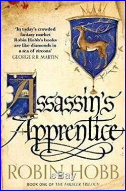 Assassin's Apprentice (The Farseer Trilogy Book 1). By Hobb, Robin Paperback
