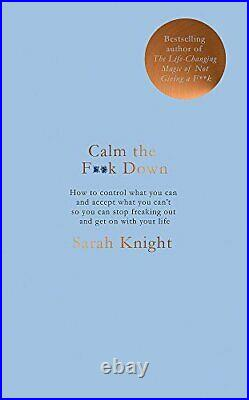 Calm the Fk Down (A No Fcks Given Guide) by Knight, Sarah Book The Cheap Fast