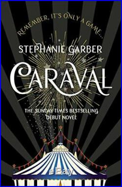 Caraval the mesmerising Sunday Times bestseller by Garber, Stephanie Book The