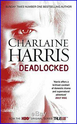 Deadlocked A True Blood Novel (Sookie Stackhouse 12) by Harris, Charlaine Book
