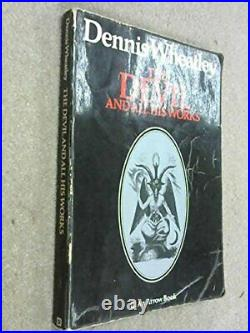 Devil and All His Works by Wheatley, Dennis Book The Cheap Fast Free Post