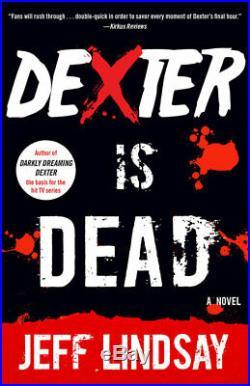 Dexter Novels by Jeff Lindsay (Complete 8-Book Set in Series, Paperback) NEW