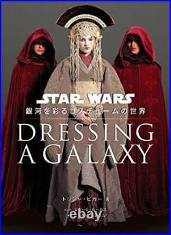 Dressing a Galaxy The Costumes of Star Wars Japanese Edition Trisha Biggar Japan