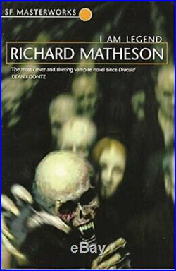 I Am Legend (S. F. MASTERWORKS) by Matheson, Richard Paperback Book The Cheap