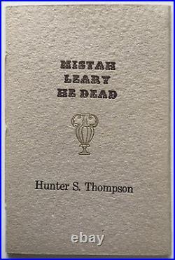 Mistah Leary He Dead Hunter S Thompson X-Ray Book ltd ed Tim Leary BONUS NEW