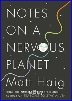 Notes on a Nervous Planet by Haig, Matt Book The Cheap Fast Free Post