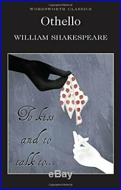 Othello (Wordsworth Classics) by William Shakespeare Paperback Book The Cheap