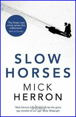 Slow Horses Jackson Lamb Thriller 1 by Herron, Mick Book The Cheap Fast Free