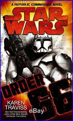 Star Wars Order 66 A Republic Commando Novel by Traviss, Karen Paperback Book