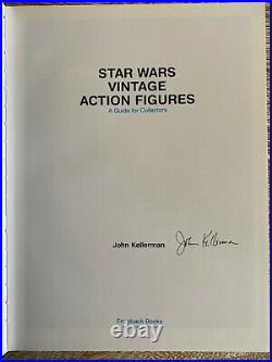 Star Wars Vintage Action Figures a Guide for Collectors SIGNED by John Kellerman