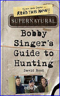 Supernatural Bobby Singer's Guide to Hunting by David Reed Book The Cheap Fast