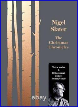The Christmas Chronicles by Slater, Nigel Book The Cheap Fast Free Post