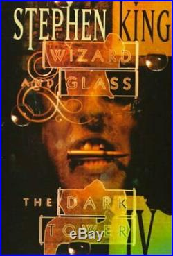 The Dark Tower Wizard and Glass Bk. 4 by Stephen King 1997, Hardcover, 1st