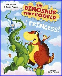 The Dinosaur that Pooped a Princess by Poynter, Dougie Book The Cheap Fast Free