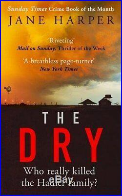 The Dry The Sunday Times Crime Book of the Year 2017 by Harper, Jane Book The