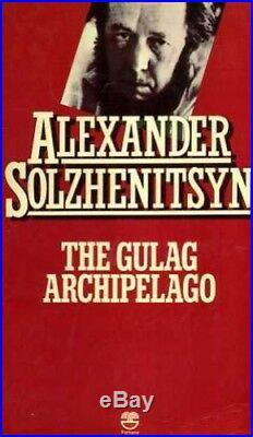 The Gulag Archipelago, 1918-1956 (Part 1) by Alexander Solzhenitsyn Book The
