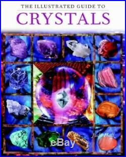 The Illustrated Guide to Crystals by Hall, Judy Paperback Book The Cheap Fast