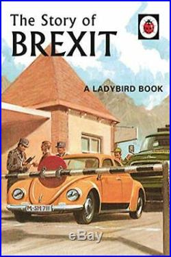 The Story of Brexit (Ladybirds for Grown-Ups) by Morris, Joel Book The Cheap