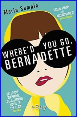 Where'd You Go, Bernadette by Semple, Maria Book The Cheap Fast Free Post