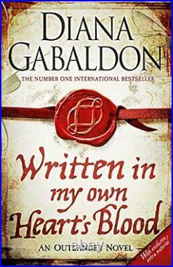 Written in My Own Heart's Blood Outlander Novel 8 by Gabaldon, Diana Book The